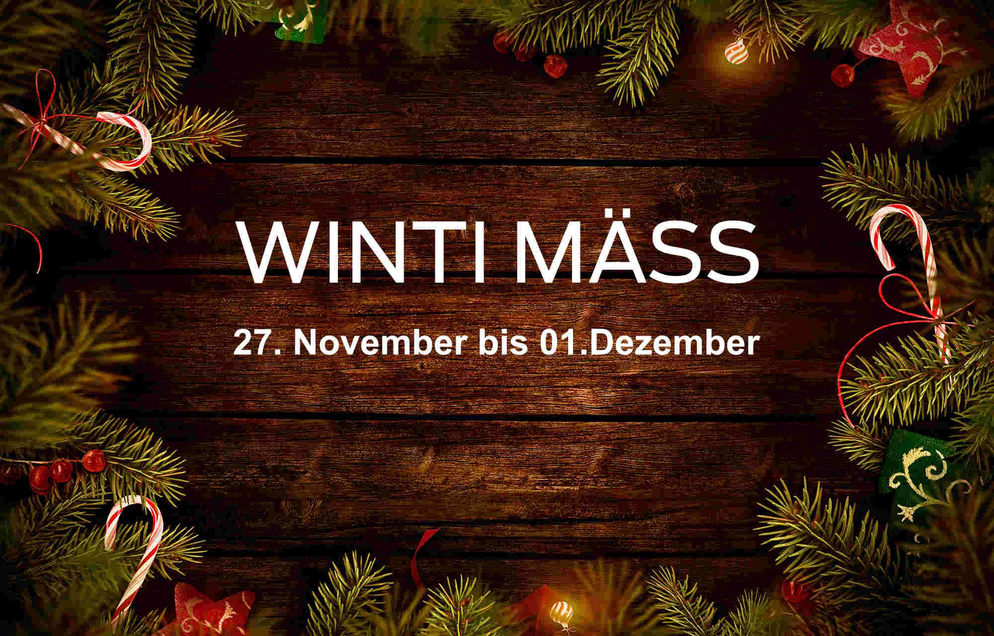 Winti Mäss 27. November bis 01. Dezember