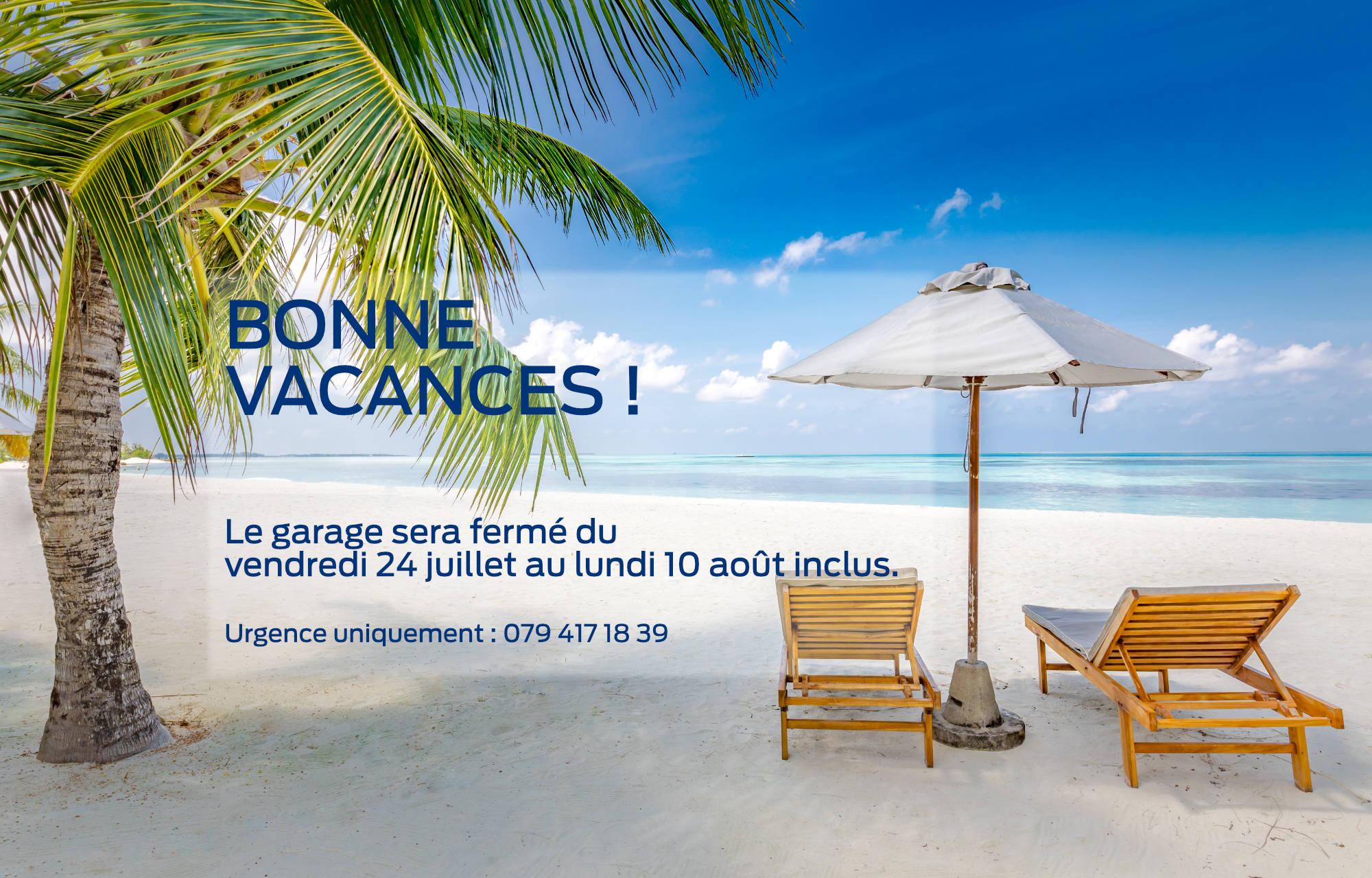 **Vacances d'été:** concession fermée
