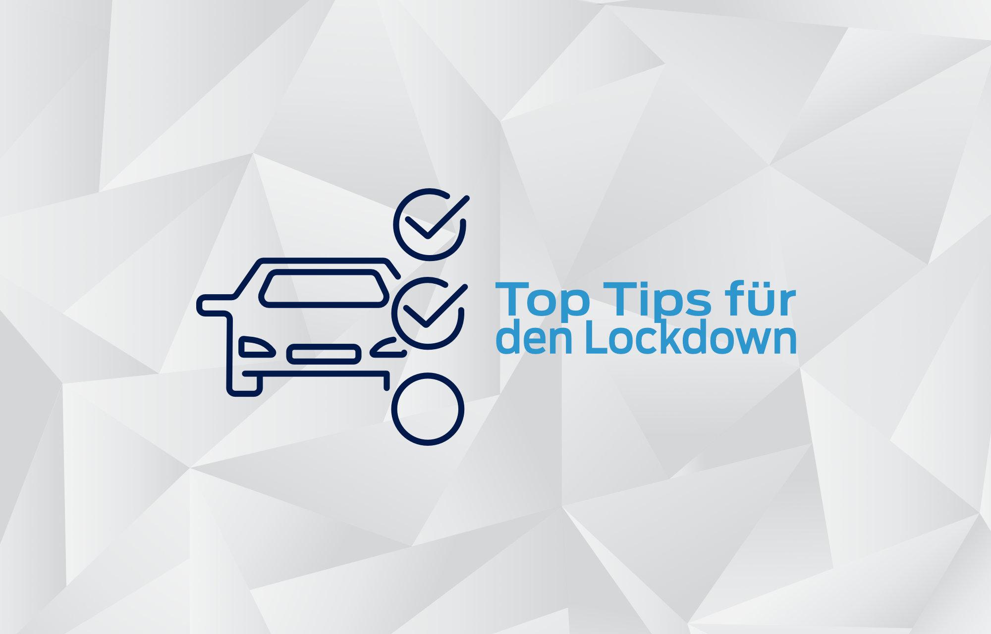 Top-Tips für den Lockdown