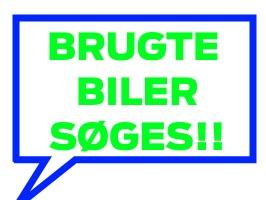 BRUGTE BILER SØGES!!!