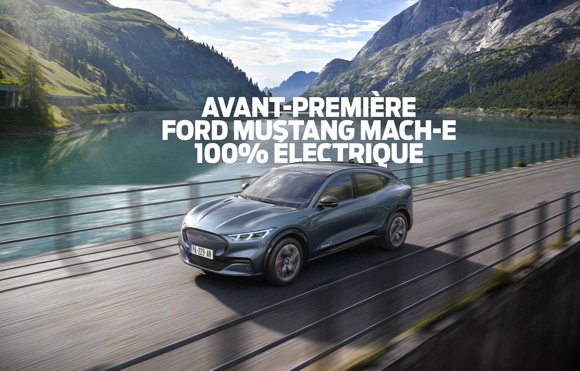 Avant-première Ford Mustang Mach-E 100% électrique dans votre concession Ford
