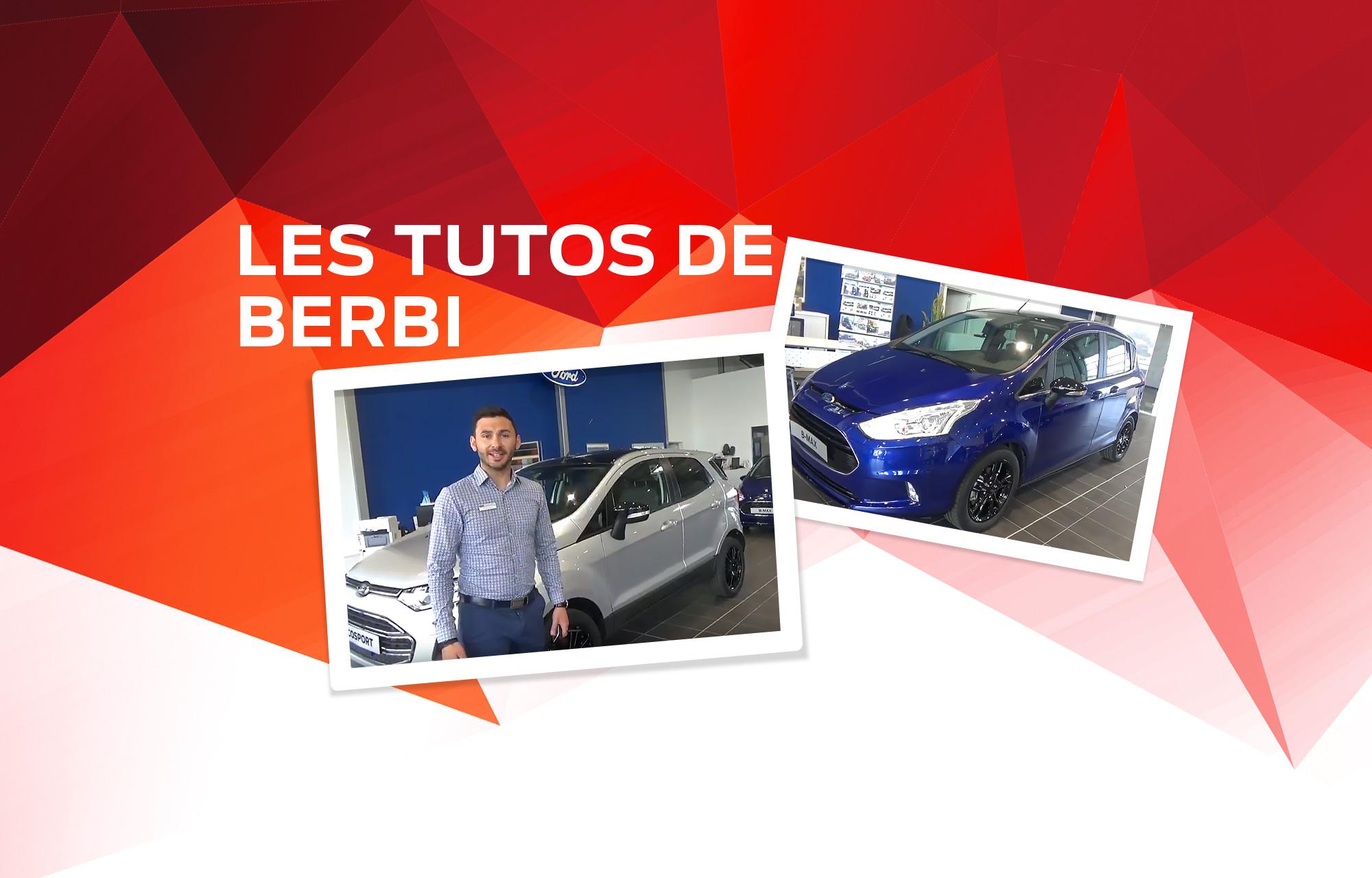 Les tutos de Berbi : Ecosport & B-MAX