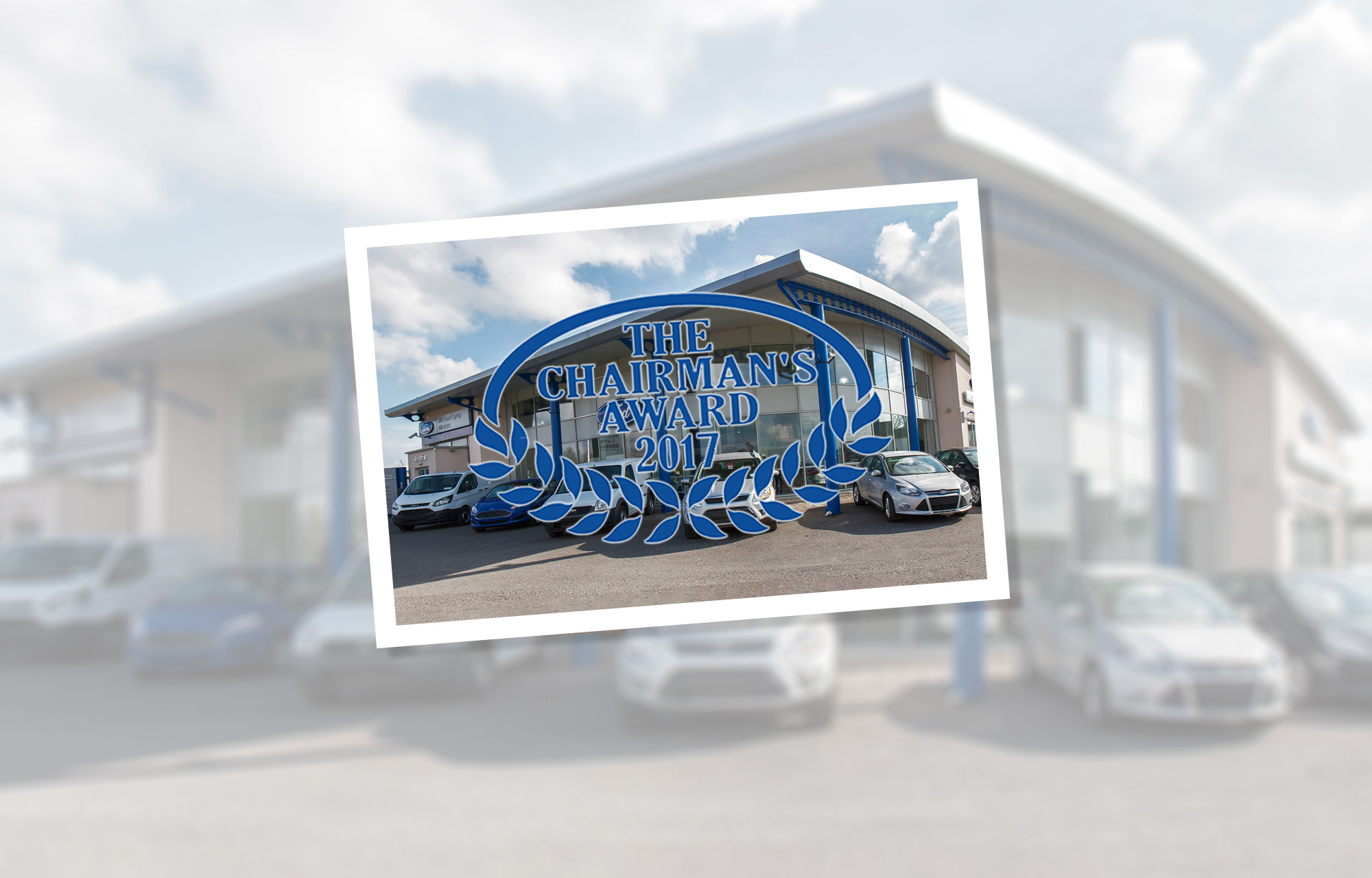 Michael Lyng Motors recognised with prestigious Ford Chairman's Award