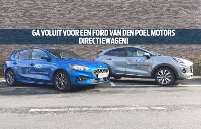 Ga voluit voor een **Ford Van den Poel Motors** directiewagen!