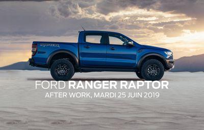 Le tout nouveau Ford Ranger Raptor à découvrir dès aujourd'hui !