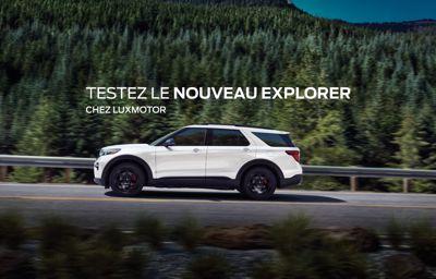 Essayez le tout **nouveau Ford Explorer** !