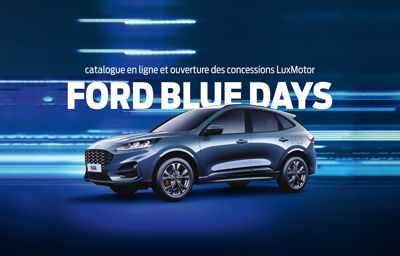 **FORD BLUE DAYS** chez LuxMotor