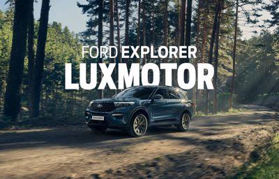 LuxMotor vous présente le nouveau **Ford Explorer**