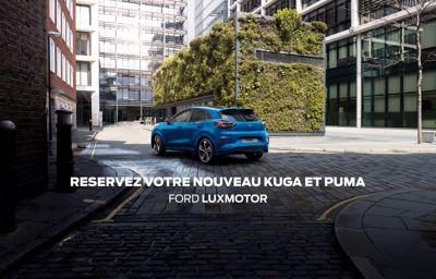 **Réservez dès maintenant votre nouveau Ford Kuga et Puma !**