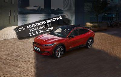 Ford Mustang Mach-E Roadshow 23. & 24. Juni
