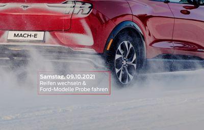 Samstag, 09.10.2021 - Radwechseltag & Ford Modelle Probe fahren