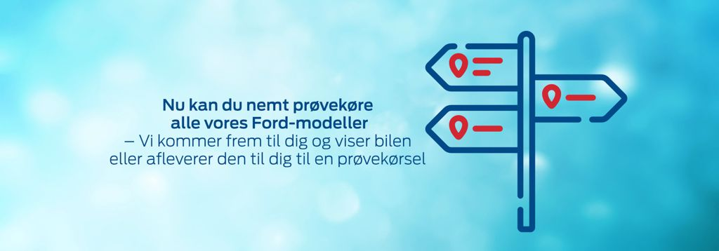 Prøvekør Ford-model nemt på en aftalt adresse