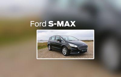 Bilguiden: Hvorfor vælge en Ford S-Max?