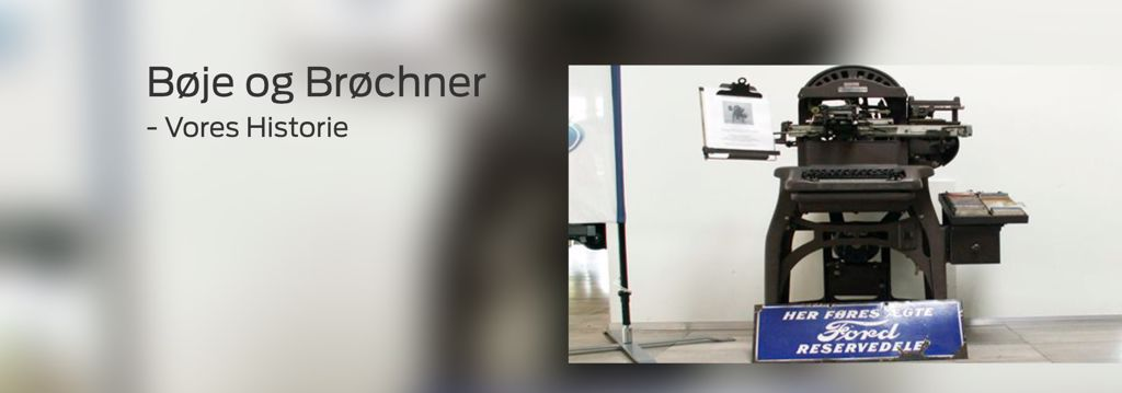 Ford historie - Bøje og Brøchner