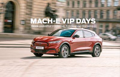 Autohuset Vestergaard inviterer til Mach-E  VIP days - book en prøvetur!