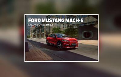 Mustang Mach-E : à partir de 599€/mois*, 25 mois, avec un premier loyer de 8600€ dont 2000€