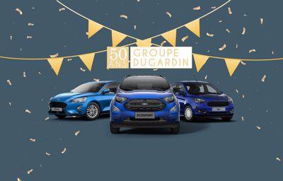 Ford Groupe Dugardin Fête ses 50 ans !