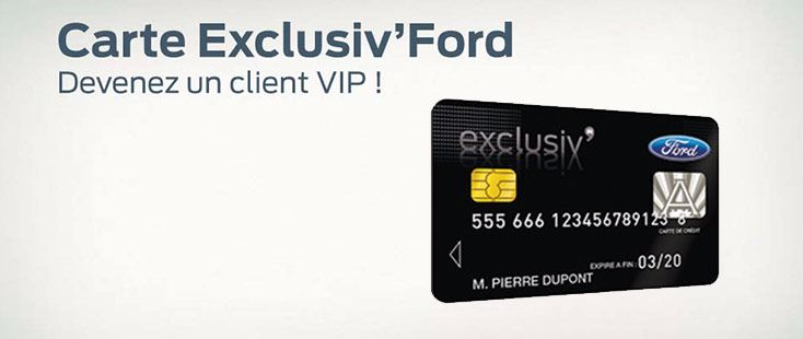 Carte Exclusiv' Ford
