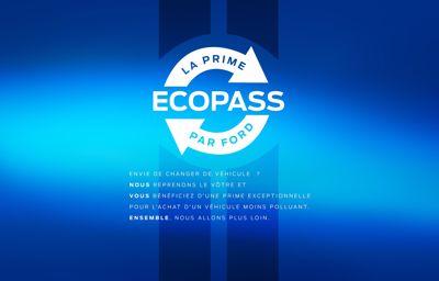 Ford EcoPass, une aide exceptionnelle pour acquérir un véhicule neuf plus propre.