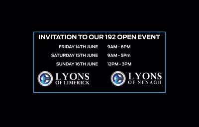 14th - 16th June: Big Open Event at Lyons of Limerick