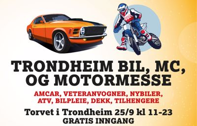 Møt oss 25. september på Trondheim Bil, MC og Motormesse på Trondheim Torg, midt i Trondheim sentrum
