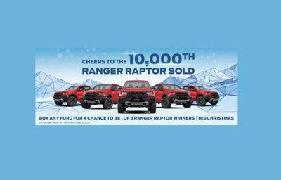 BUY ANY FORD FOR A CHANCE TO WIN A RANGER RAPTOR THIS CHRISTMAS!