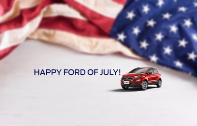 HAPPY FORD OF JULY!