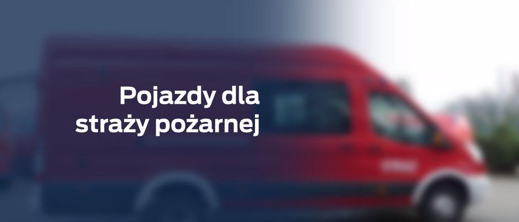 Pojazdy dla Straży Pożarnej