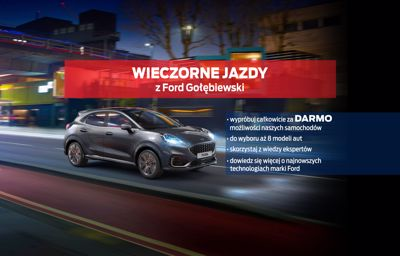 Wieczorne jazdy z Ford Gołębiewski