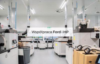 Ford i HP, jako pierwsi w branży, rozpoczynają współpracę