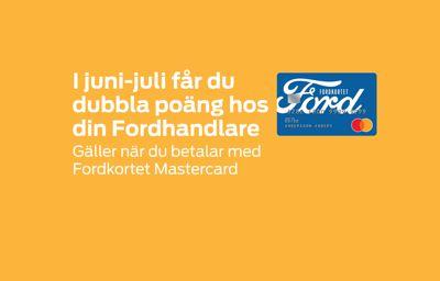 I juni-juli får du  dubbla poäng hos  din Fordhandlare