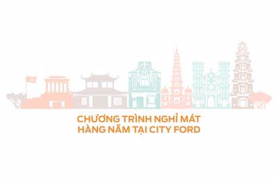 CITYFORD THÔNG BÁO CHƯƠNG TRÌNH NGHỈ MÁT HÀNG NĂM (2019)