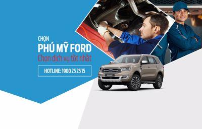 Trải Nghiệm Dịch Vụ Tốt Nhất Tại Phú Mỹ Ford