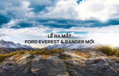 Sự kiện Ra mắt Ford Ranger & Everest Mới