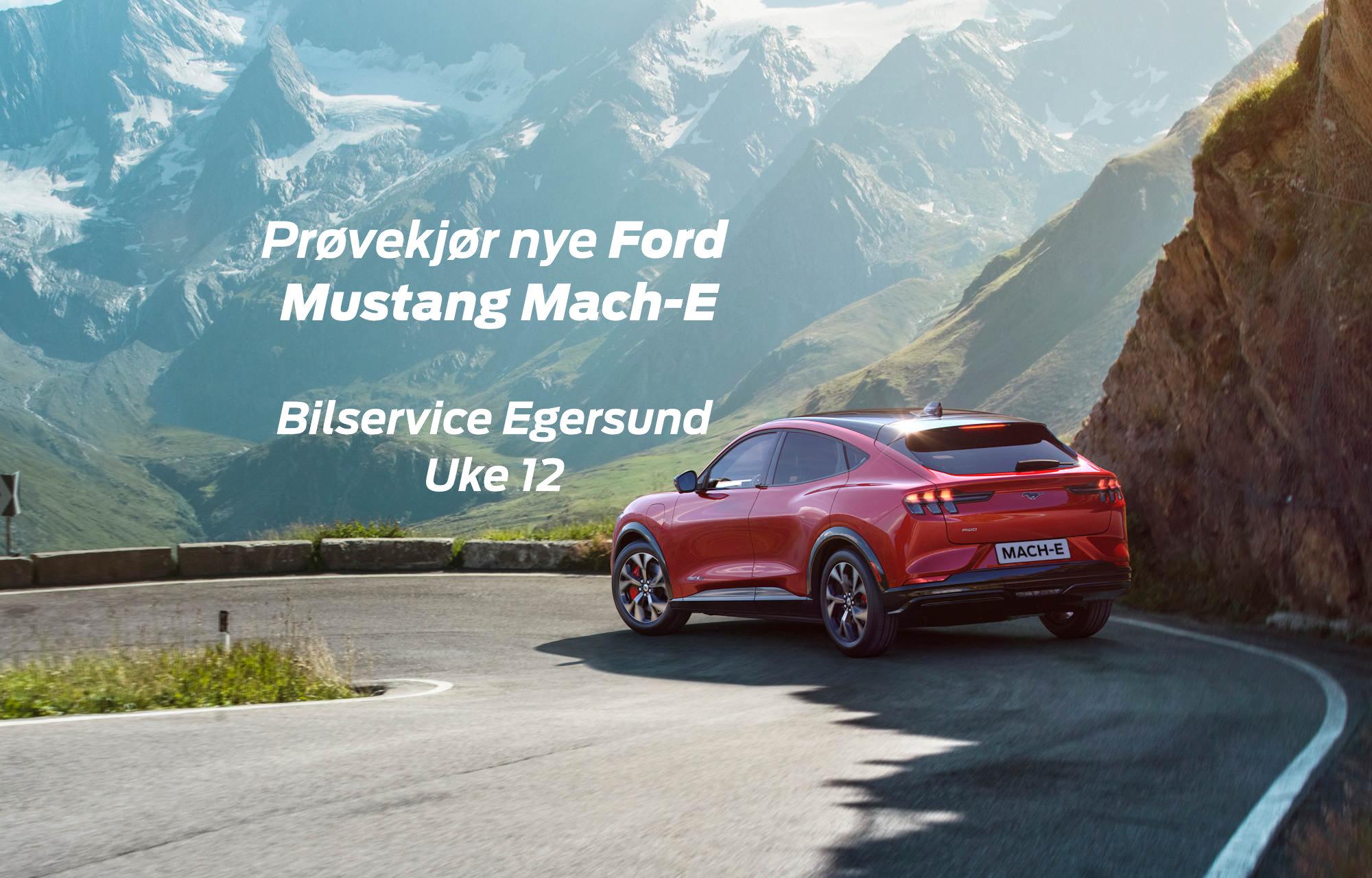 Mustang Mach-E hos Bilservice Egersund
