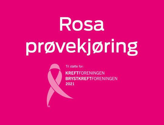 Bestill en rosa prøvekjøring – støtt Rosa sløyfe-aksjonen!